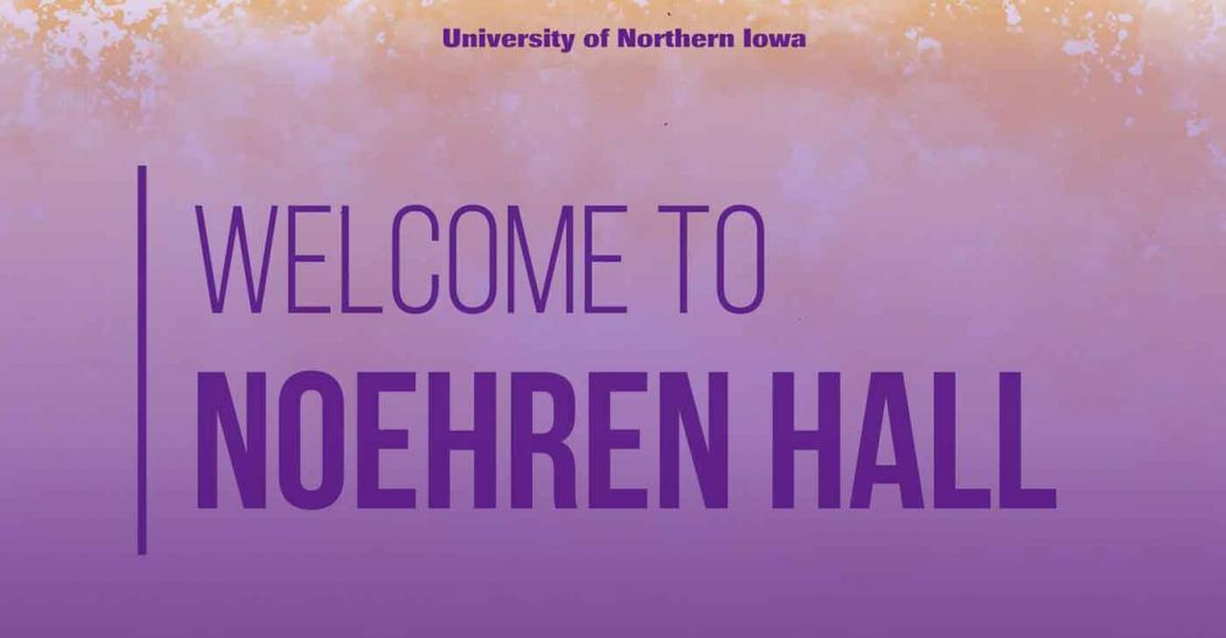 Welcome to Noehren Hall