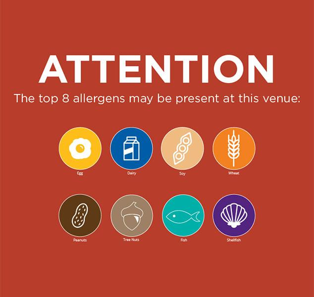 Attention, the top 8 allergens may be found at this venue